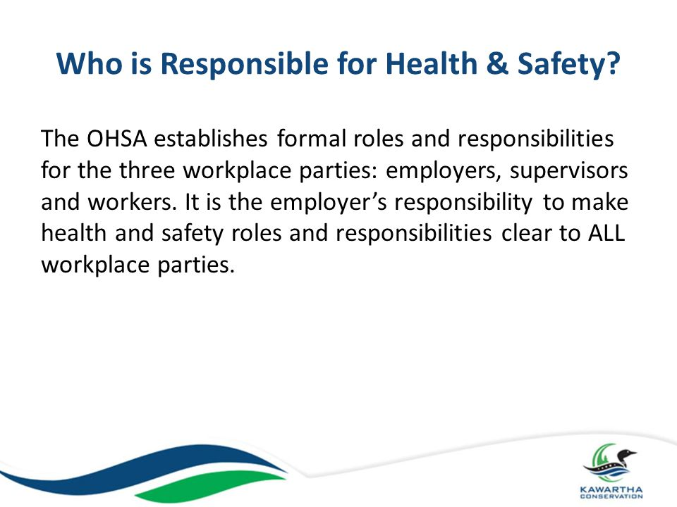 Who is Responsible for Health & Safety