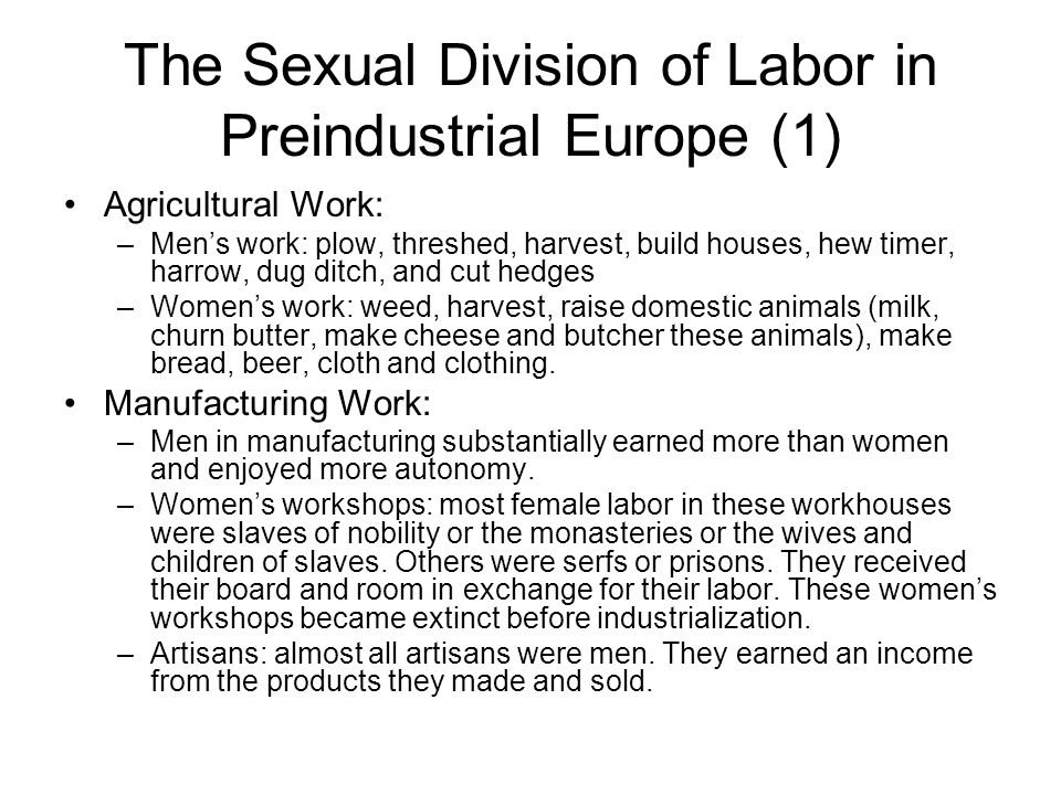The Sexual Division of Labor in Preindustrial Europe (1)