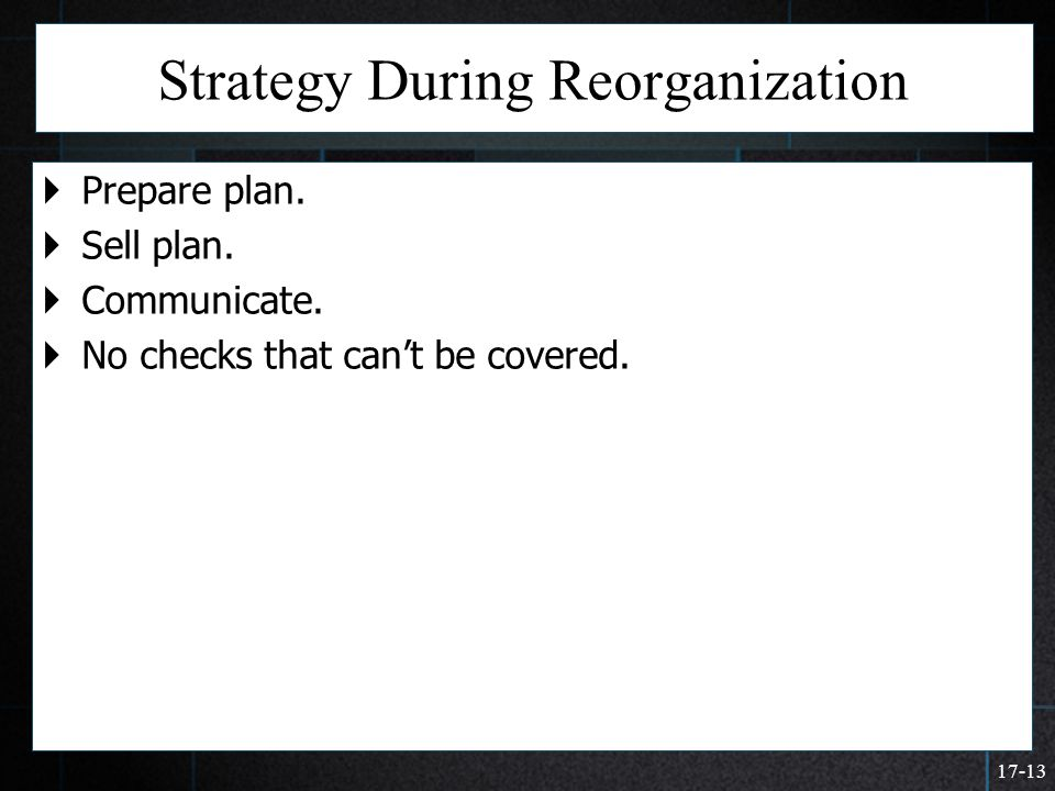 Strategy During Reorganization