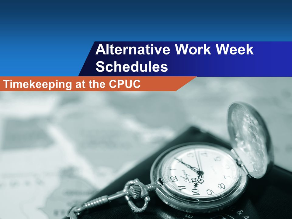 Alternative Work Week Schedules