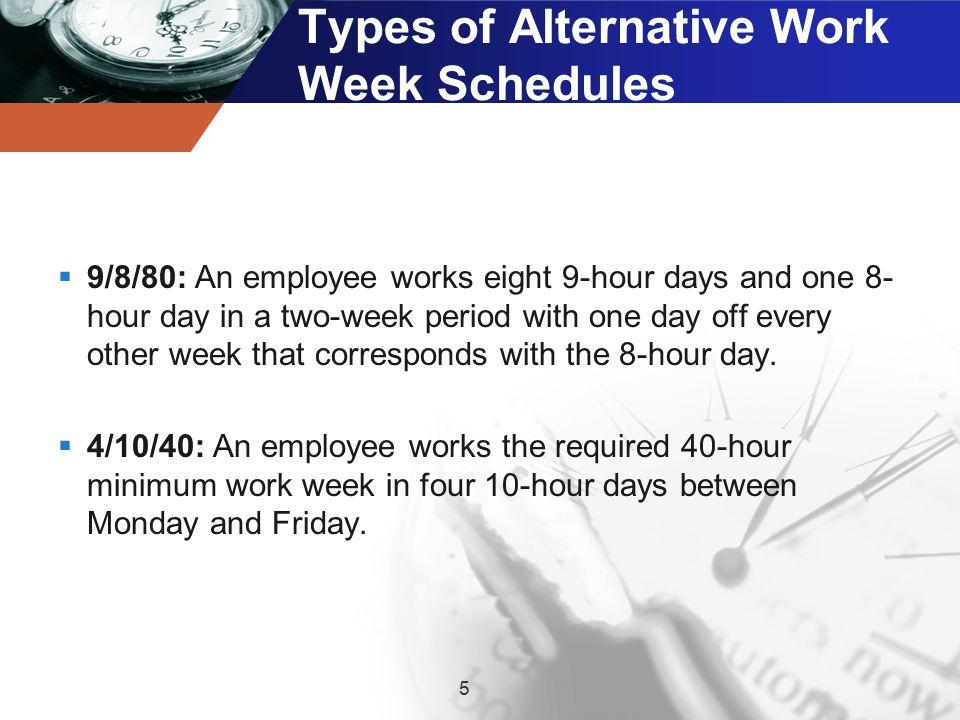 Types of Alternative Work Week Schedules