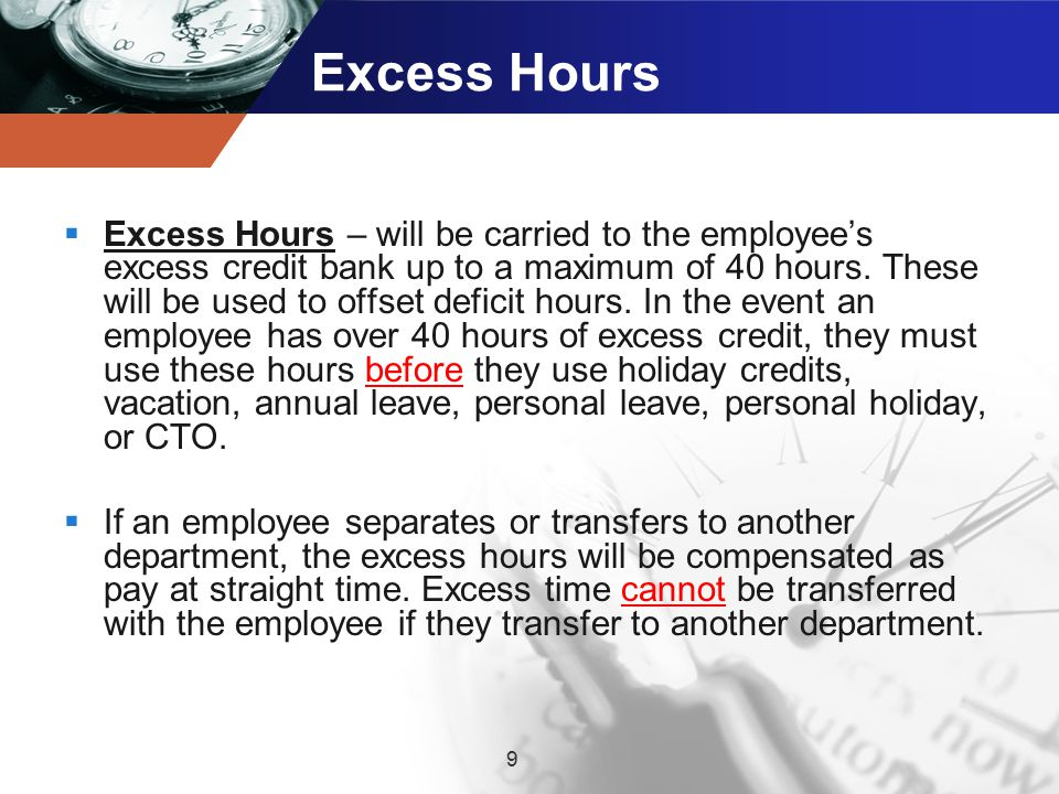 Excess Hours