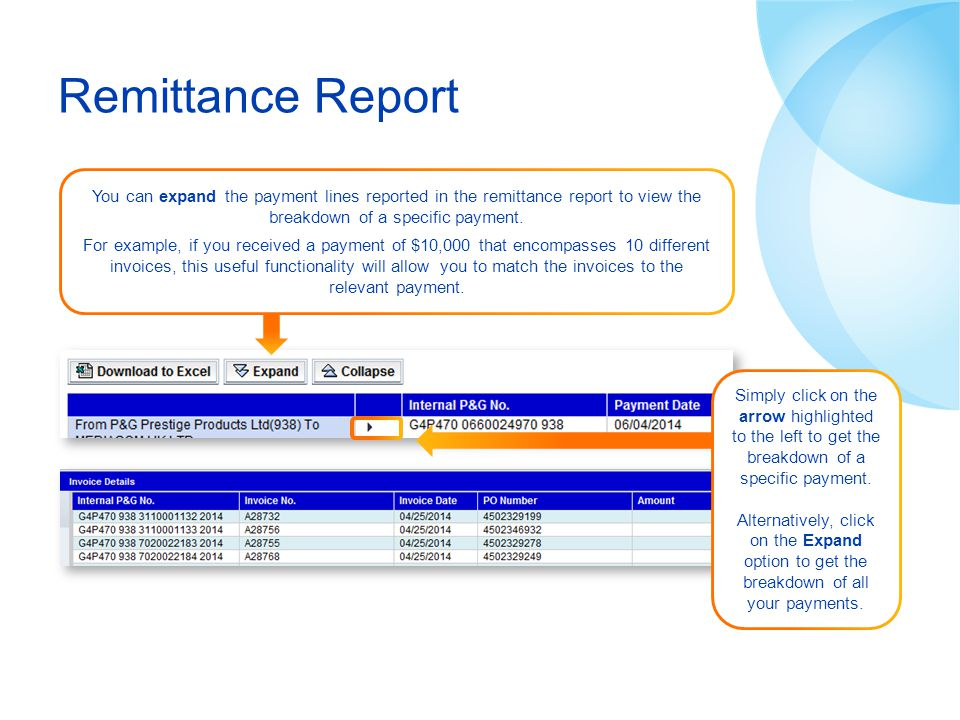 Remittance Report You can expand the payment lines reported in the remittance report to view the breakdown of a specific payment.