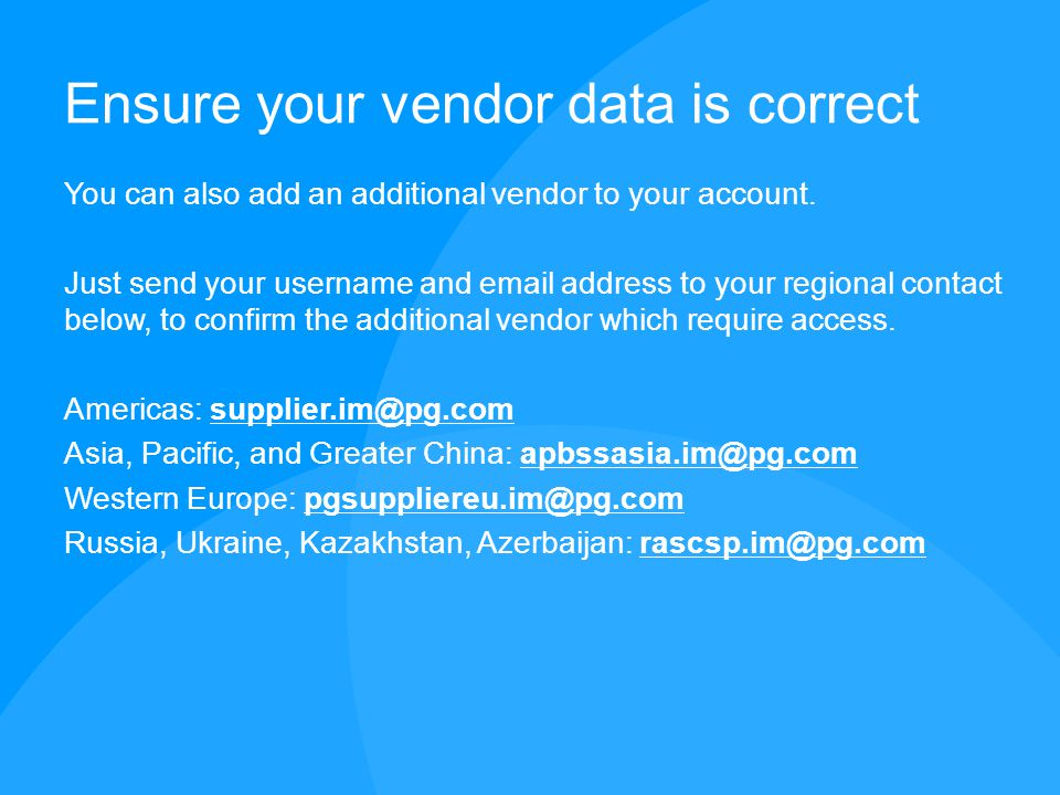 Ensure your vendor data is correct