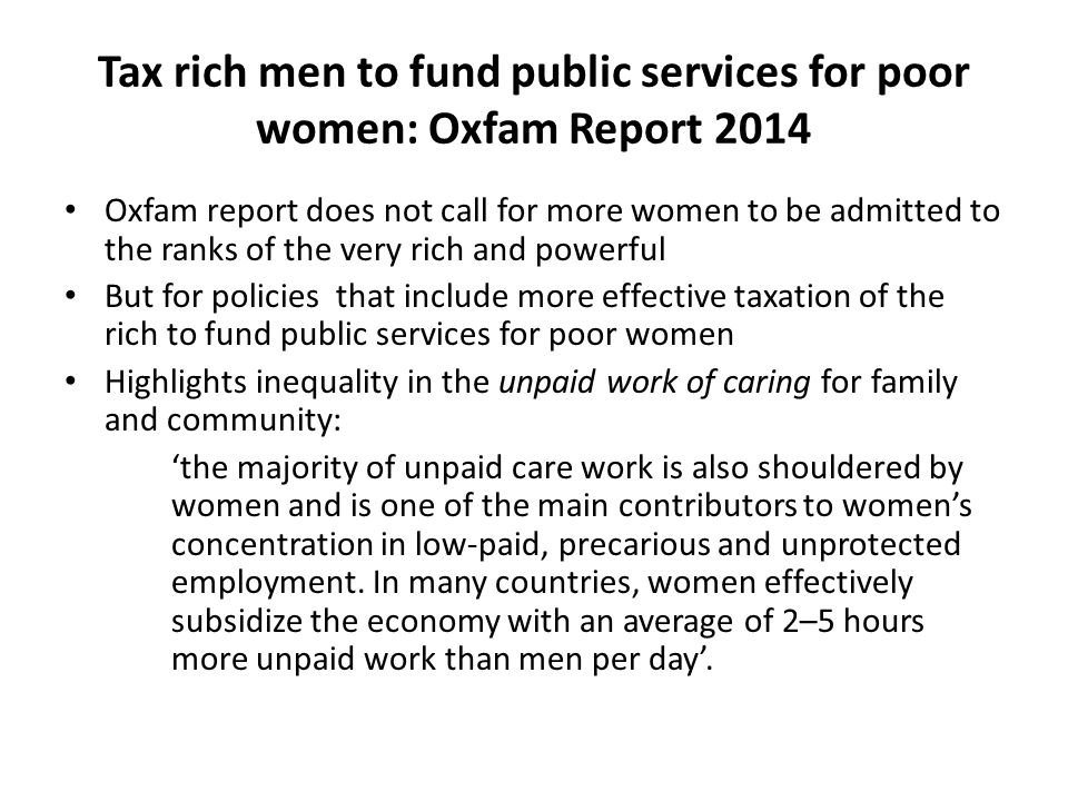 Tax rich men to fund public services for poor women: Oxfam Report 2014