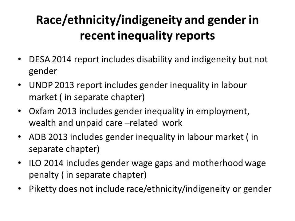Race/ethnicity/indigeneity and gender in recent inequality reports