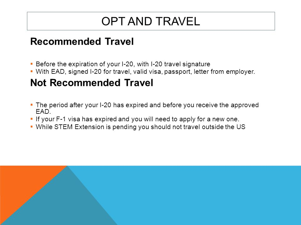 OPT and Travel Recommended Travel Not Recommended Travel