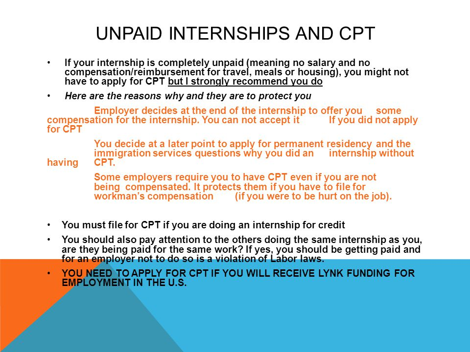 UNPAID INTERNSHIPS AND CPT