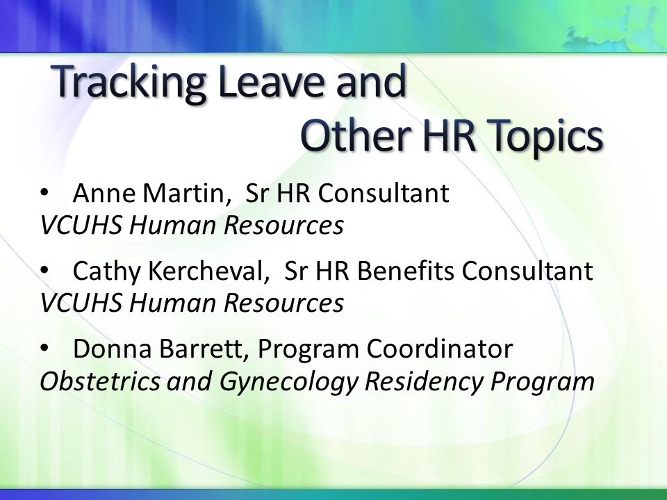 Tracking Leave and Other HR Topics