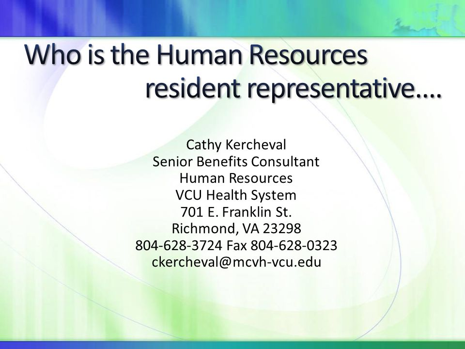 Who is the Human Resources resident representative….