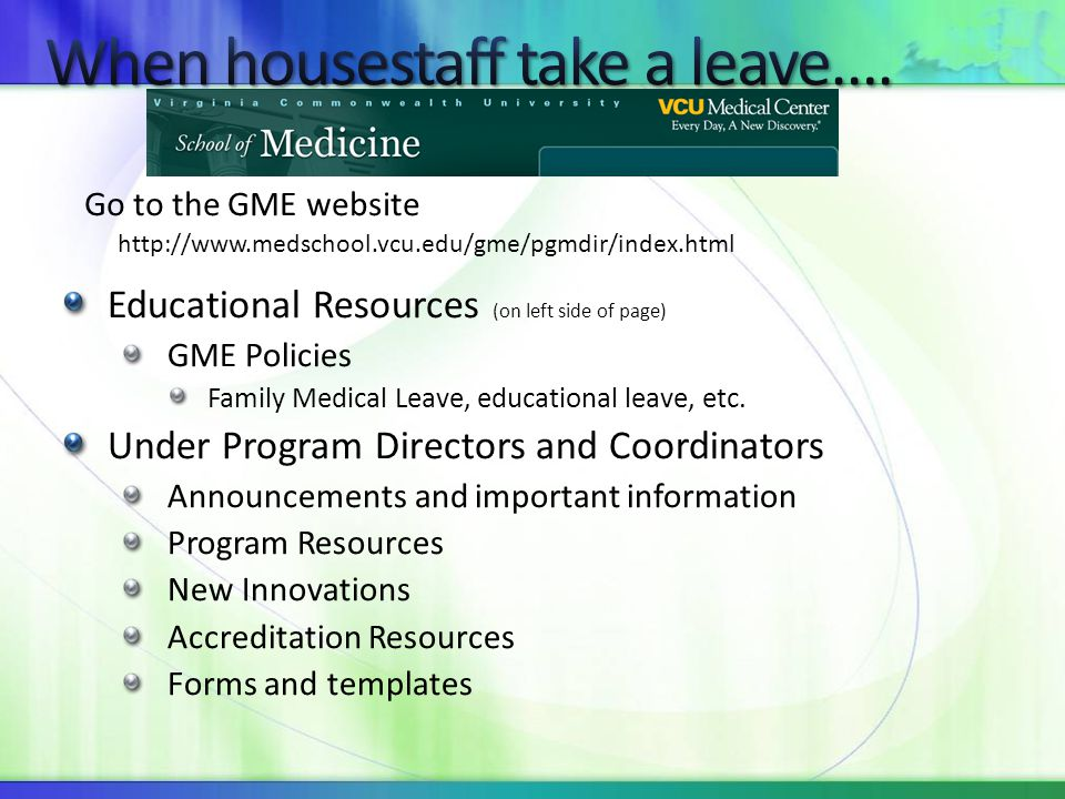 When housestaff take a leave….