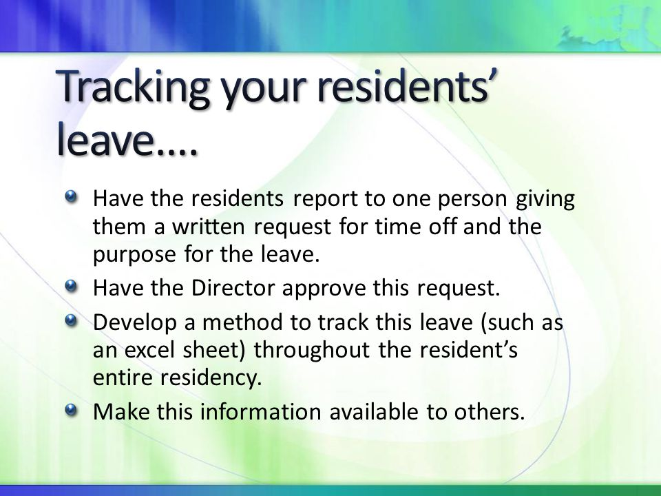 Tracking your residents' leave….