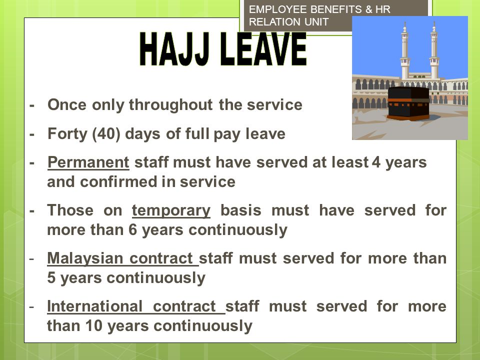 HAJJ LEAVE - Once only throughout the service