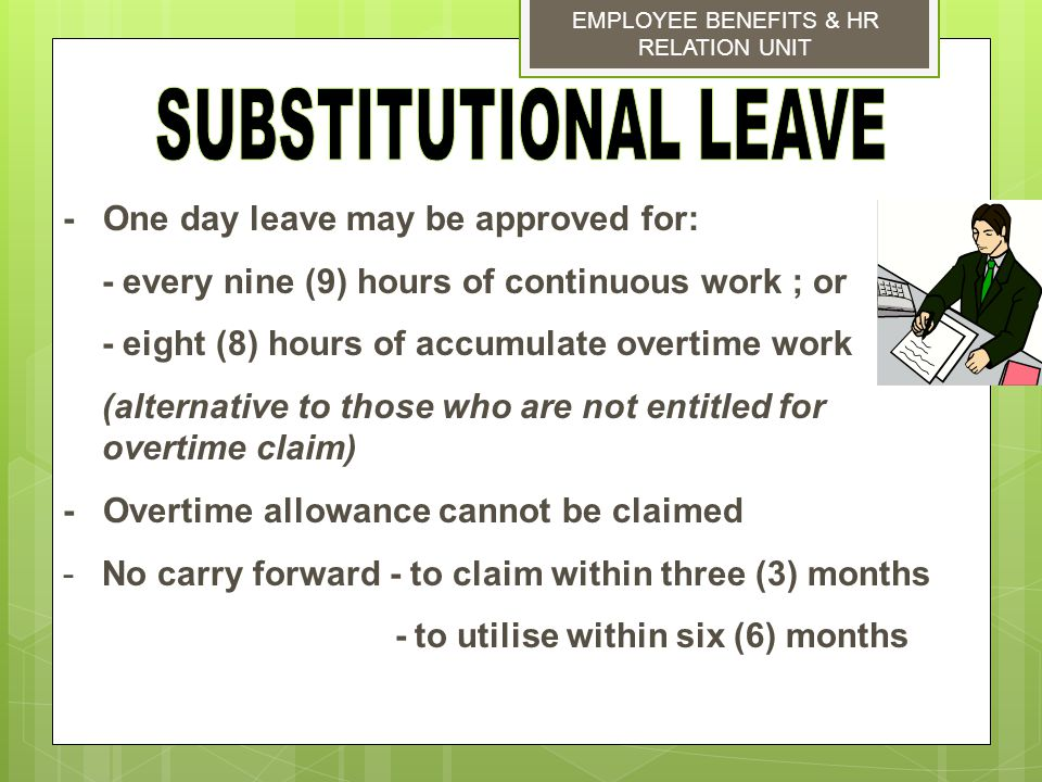 SUBSTITUTIONAL LEAVE - One day leave may be approved for: