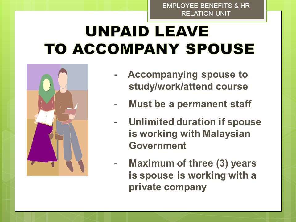 UNPAID LEAVE TO ACCOMPANY SPOUSE