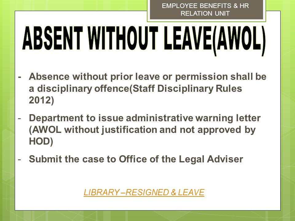 absent memo without permission Leave of absence letter format  leave letter in general is written to get permission for a person's absence from office for a stipulated period of time.