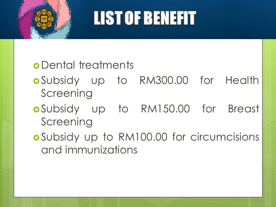 LIST OF BENEFIT Dental treatments