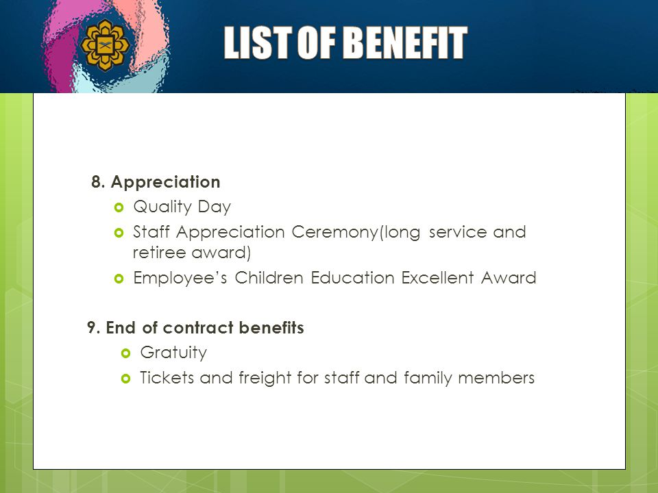 LIST OF BENEFIT 8. Appreciation Quality Day