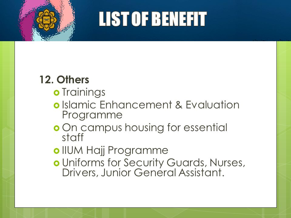 LIST OF BENEFIT 12. Others Trainings