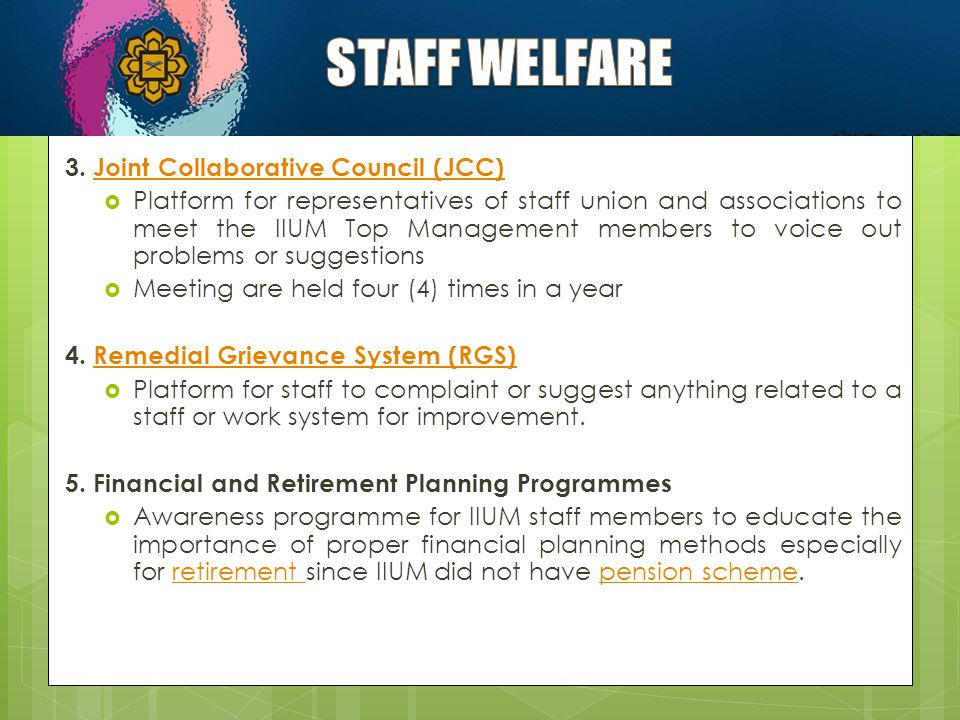 STAFF WELFARE 3. Joint Collaborative Council (JCC)