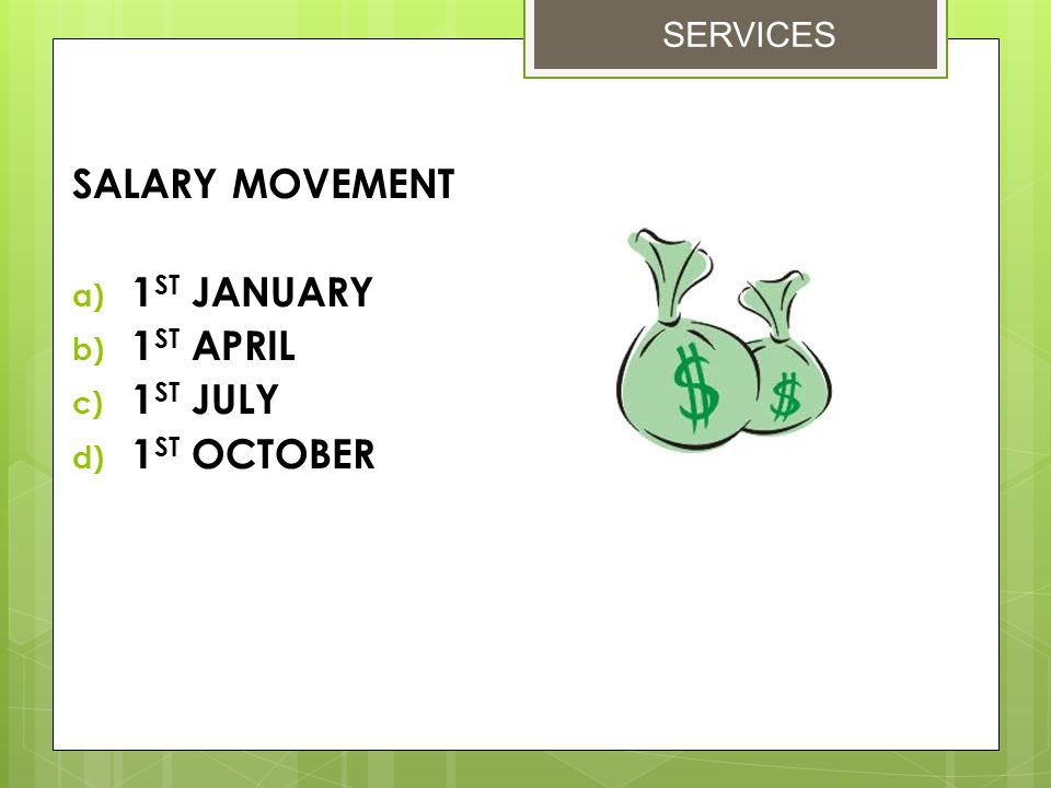 SALARY MOVEMENT 1ST JANUARY 1ST APRIL 1ST JULY 1ST OCTOBER