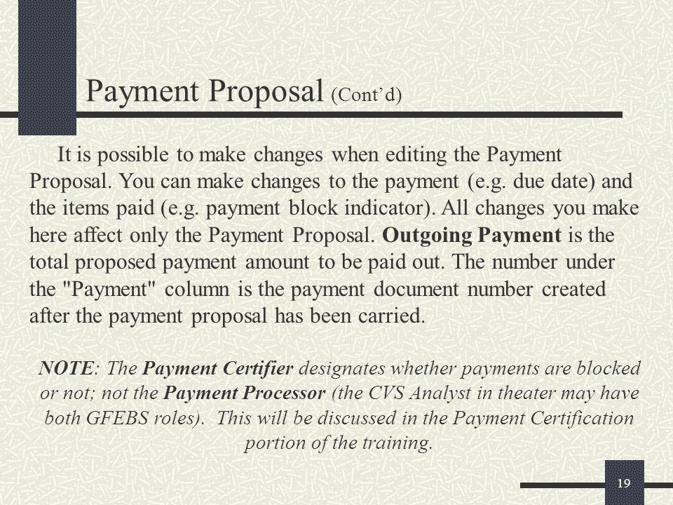 Payment Proposal (Cont'd)