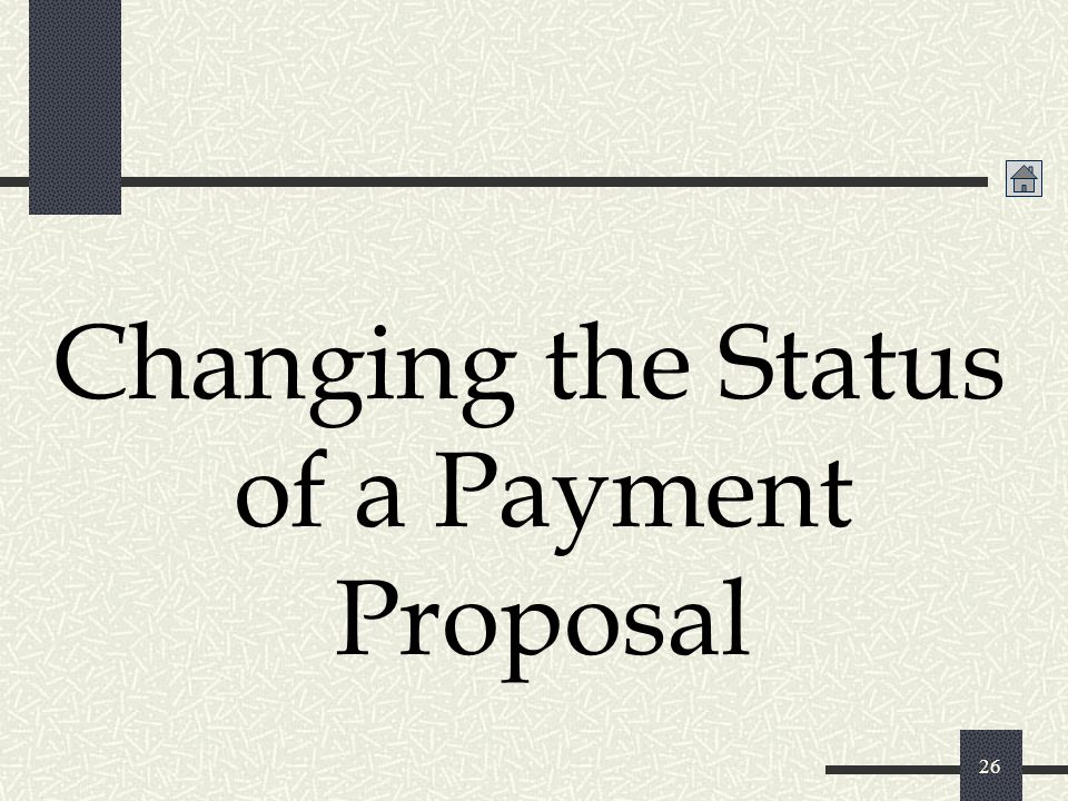Changing the Status of a Payment Proposal