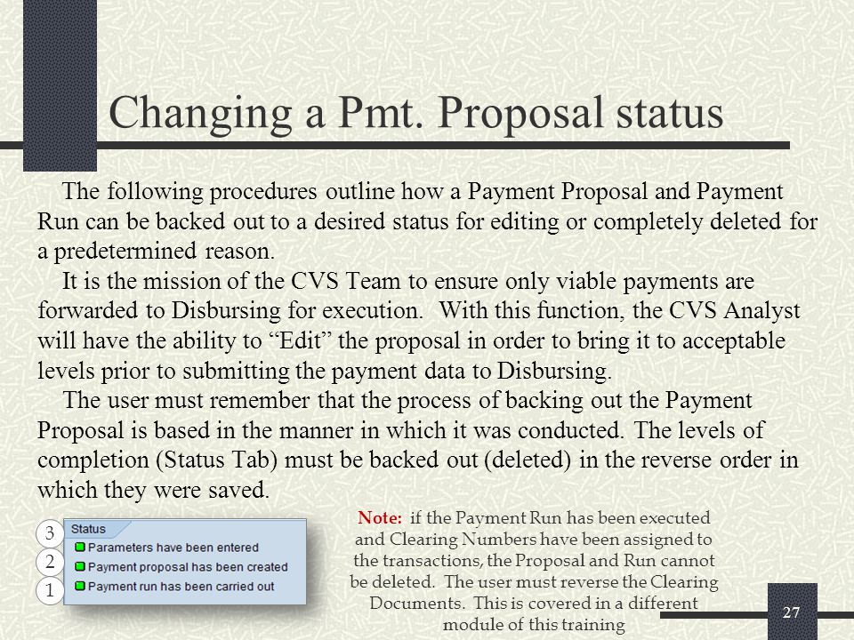 Changing a Pmt. Proposal status