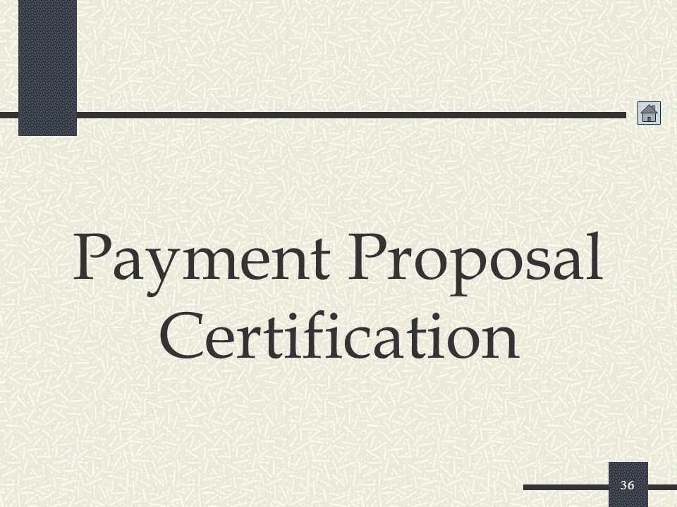 Payment Proposal Certification
