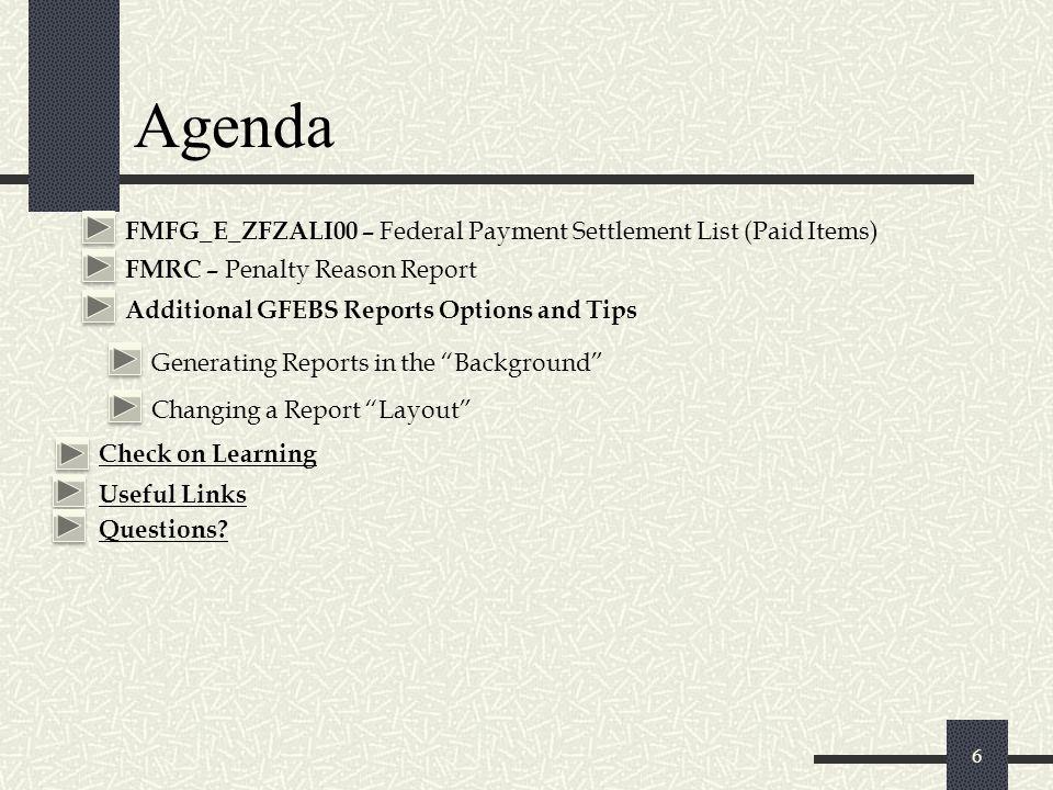 Agenda FMFG_E_ZFZALI00 – Federal Payment Settlement List (Paid Items)