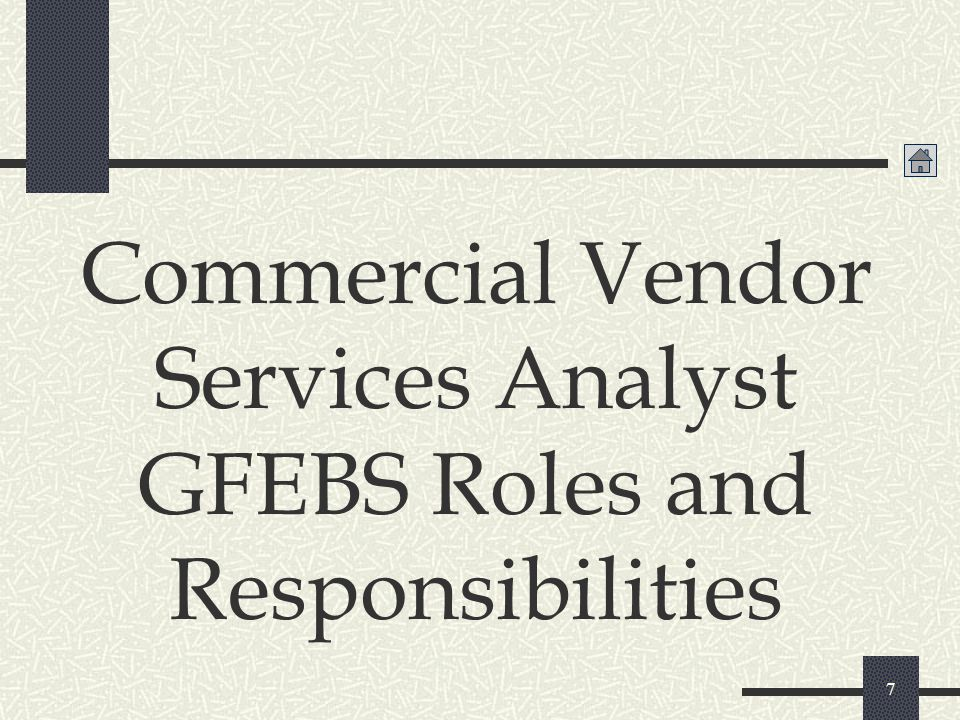 Commercial Vendor Services Analyst GFEBS Roles and Responsibilities