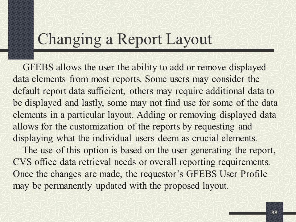 Changing a Report Layout
