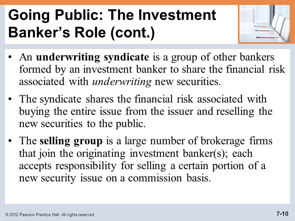 Going Public: The Investment Banker's Role (cont.)