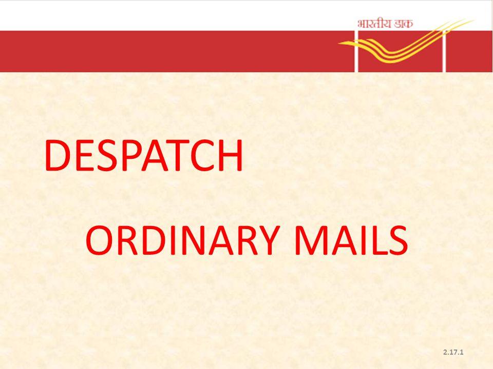 DESPATCH ORDINARY MAILS