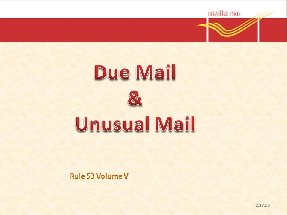 Due Mail & Unusual Mail Rule 53 Volume V