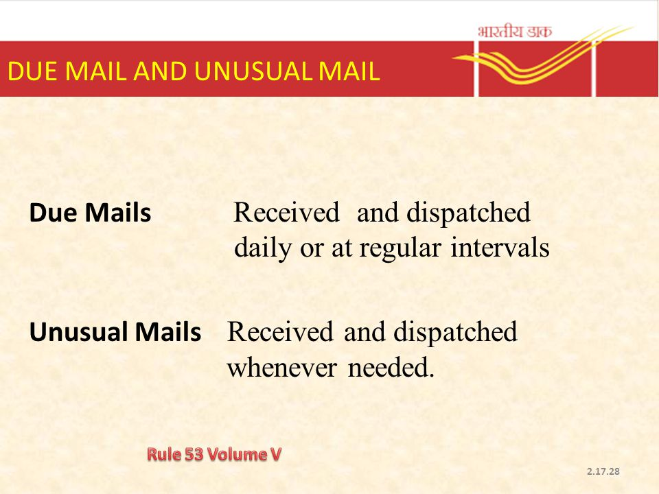 DUE MAIL AND UNUSUAL MAIL