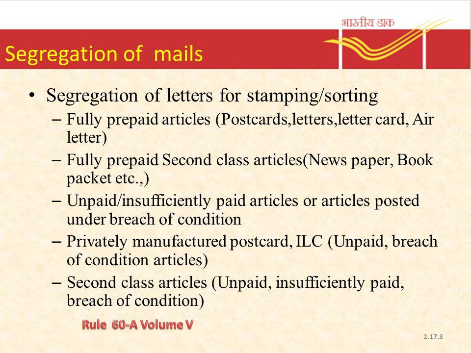Segregation of mails Segregation of letters for stamping/sorting