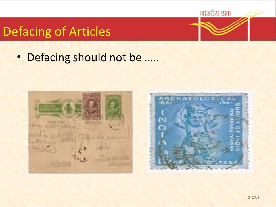 Defacing of Articles Defacing should not be …..