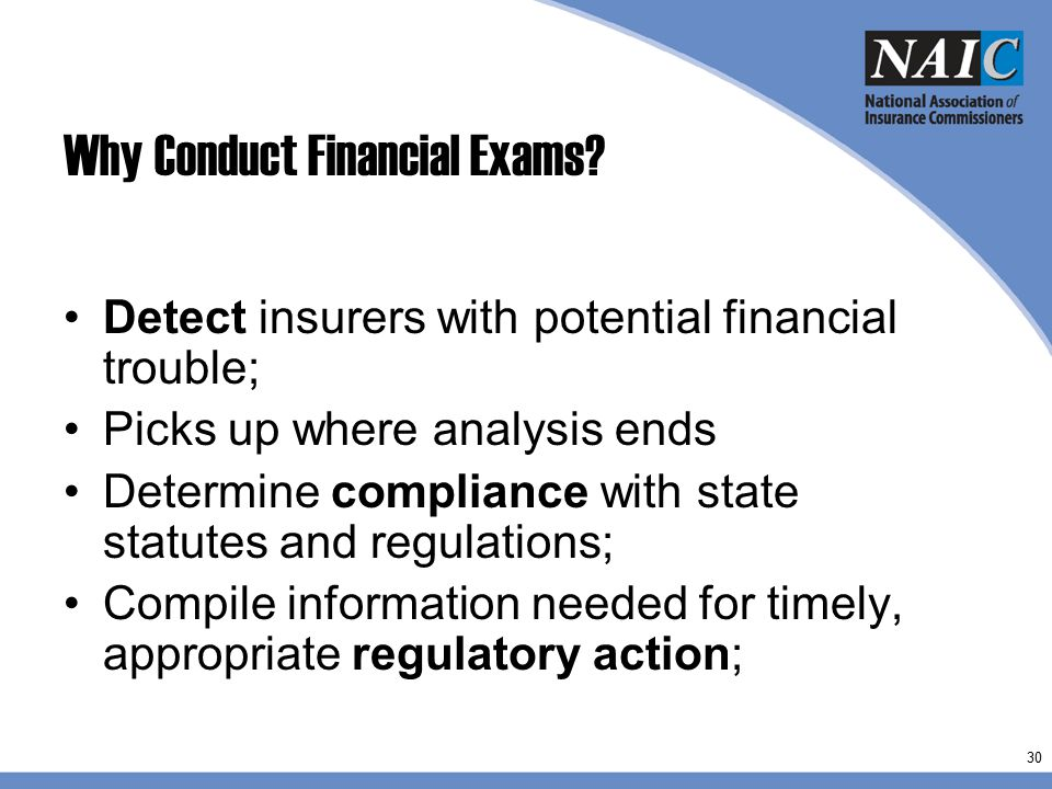 Why Conduct Financial Exams