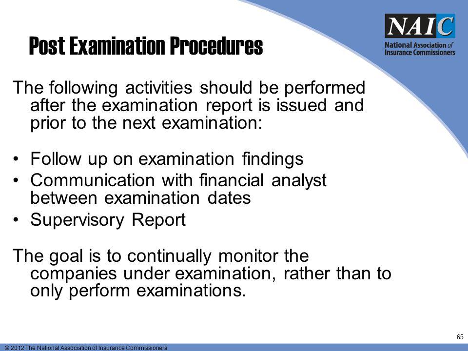 Post Examination Procedures