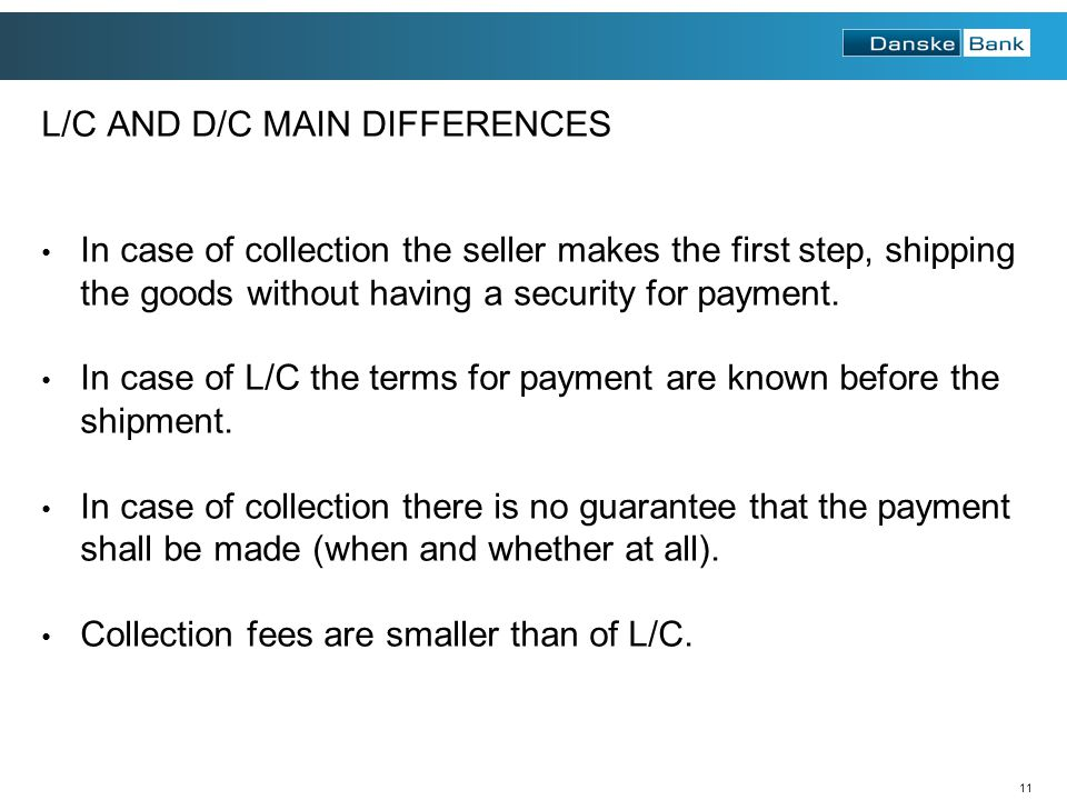 L/C AND D/C MAIN DIFFERENCES