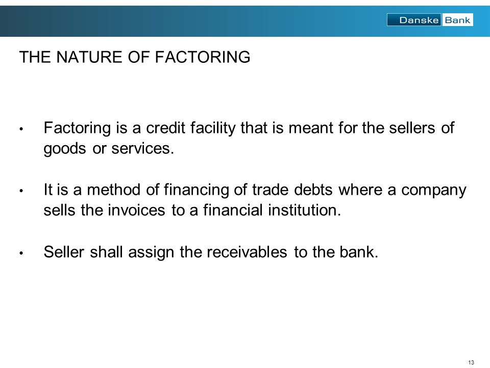 THE NATURE OF FACTORING