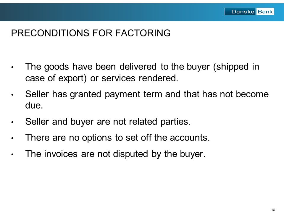 PRECONDITIONS FOR FACTORING