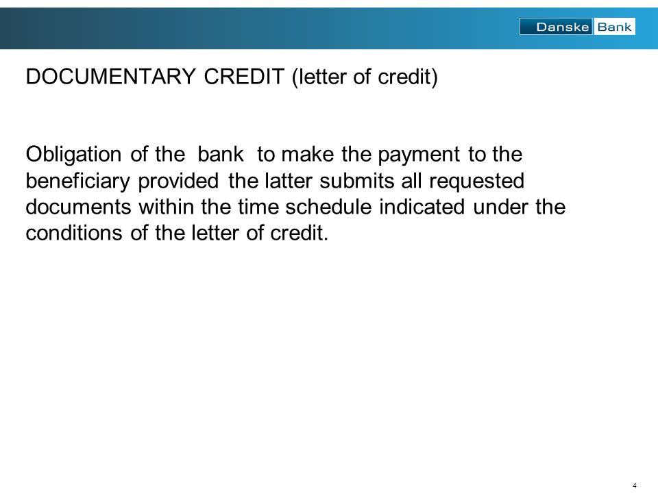 DOCUMENTARY CREDIT (letter of credit)