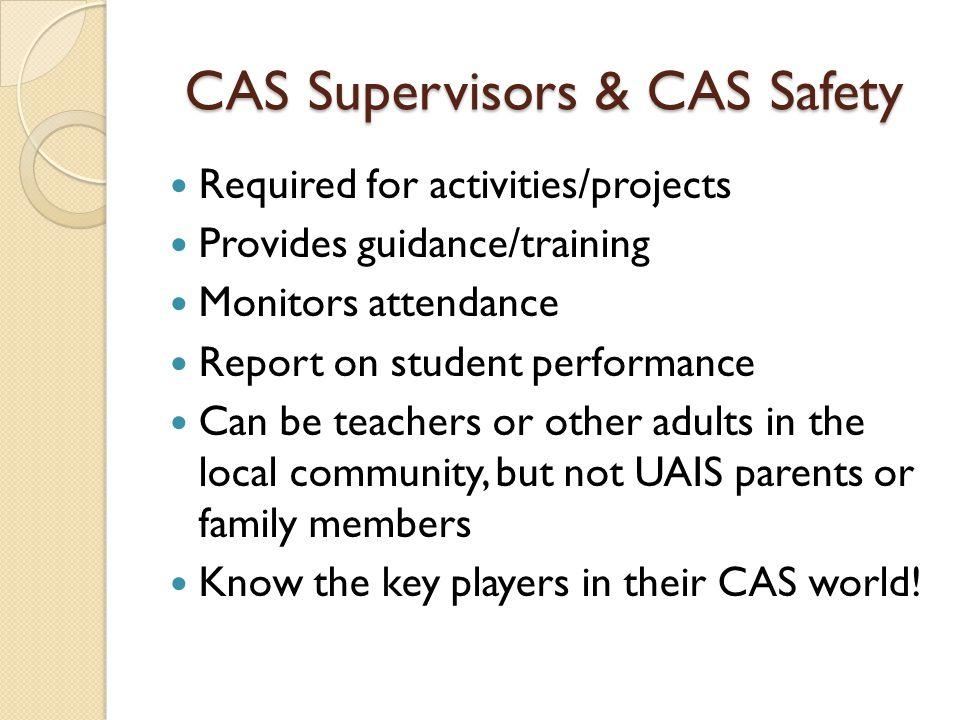 CAS Supervisors & CAS Safety