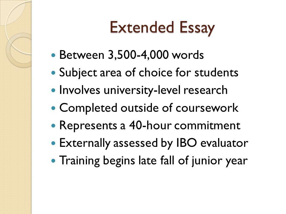 Extended Essay Between 3,500-4,000 words