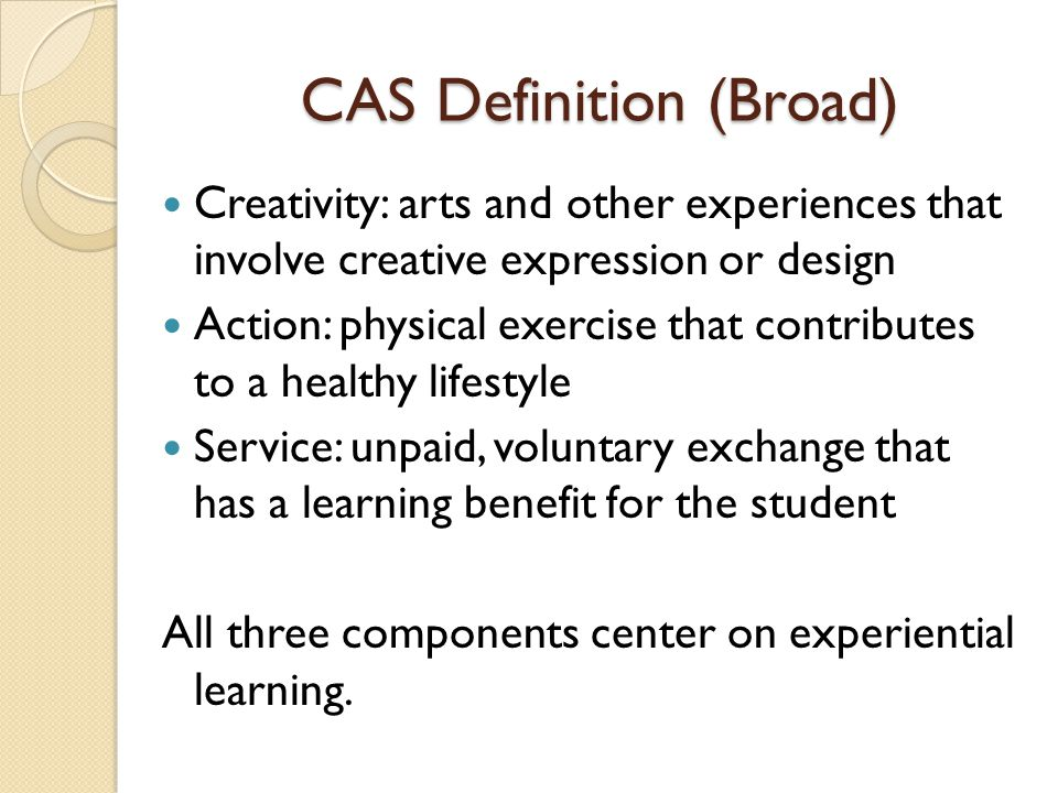CAS Definition (Broad)