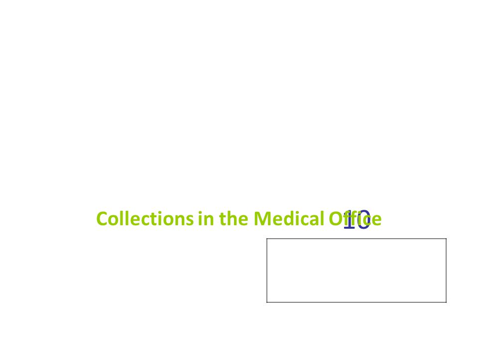 Collections in the Medical Office