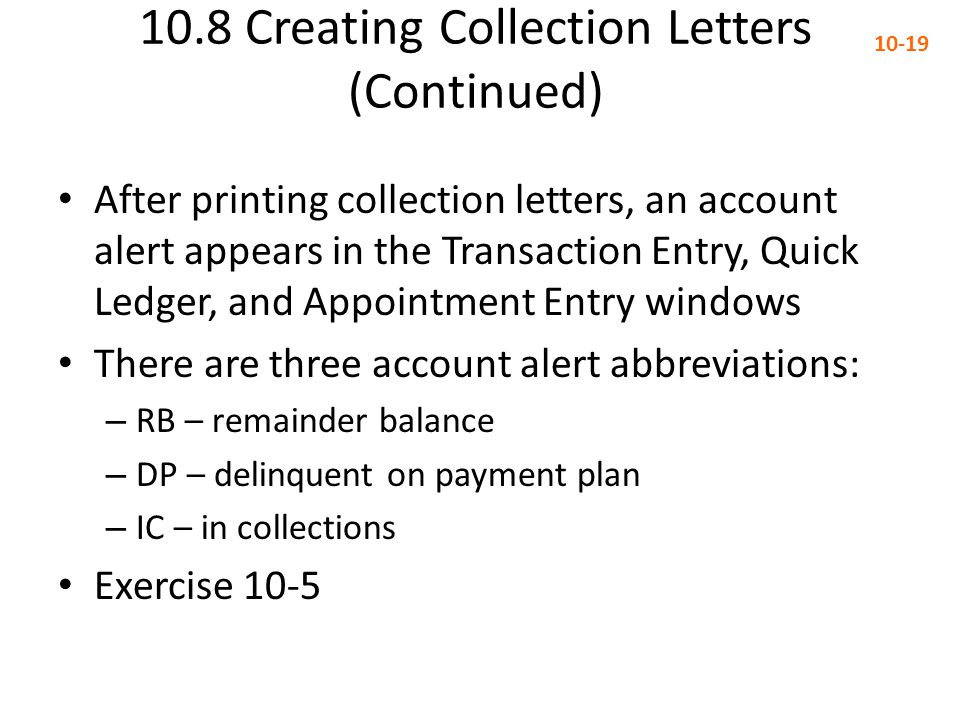 10.8 Creating Collection Letters (Continued)