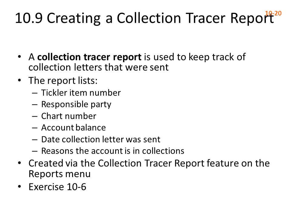 10.9 Creating a Collection Tracer Report